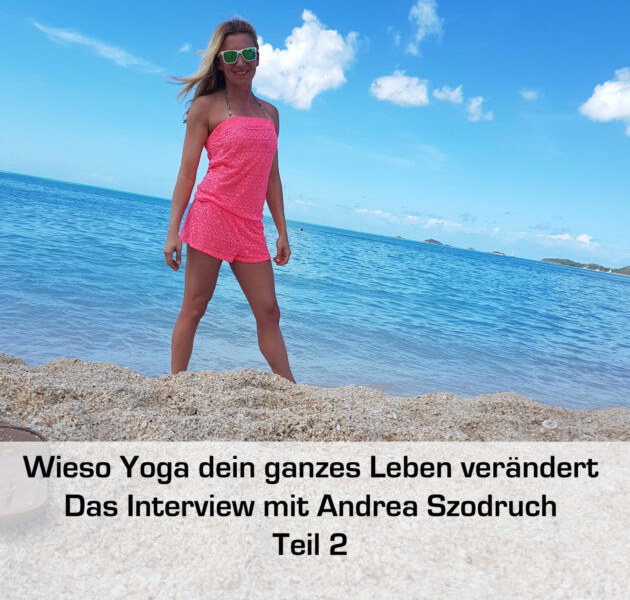 Wieso Yoga lebensverändernd sein kann