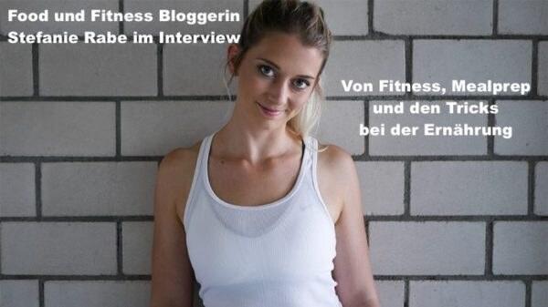 023 Food und Fitness Bloggerin Stefanie Rabe im Interview – Ernährung und Fitness mit der Frühlingszwiebel