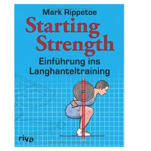 Das Standardwerk für Dein Krafttraining von Mark Rippetoe