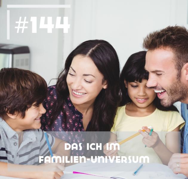Das ICH im Familien-Universum