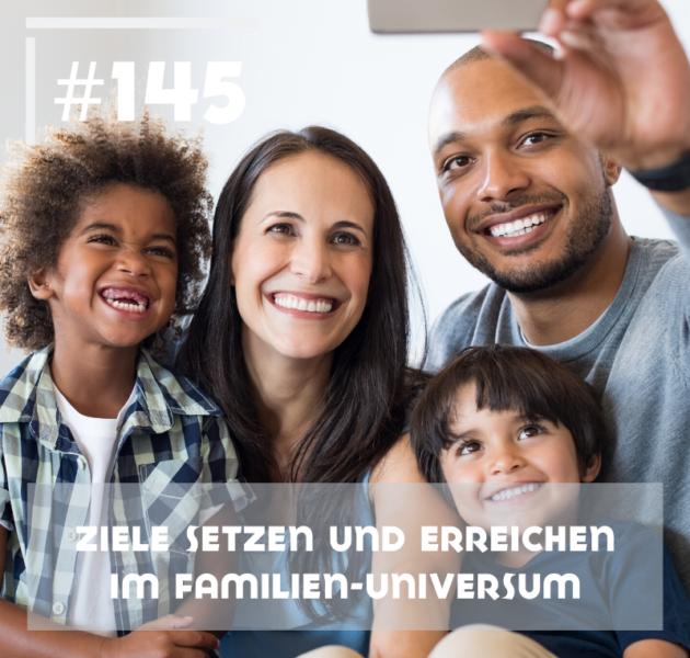 Ziele setzen und erreichen im Familien-Universum