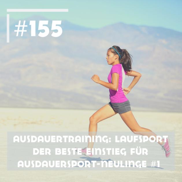Ausdauertraining: Laufsport - Dein bester Einstieg als Ausdauersport-Neuling