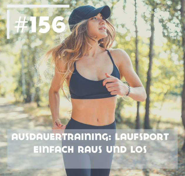 Ausdauertraining: Laufsport – Einfach raus und los