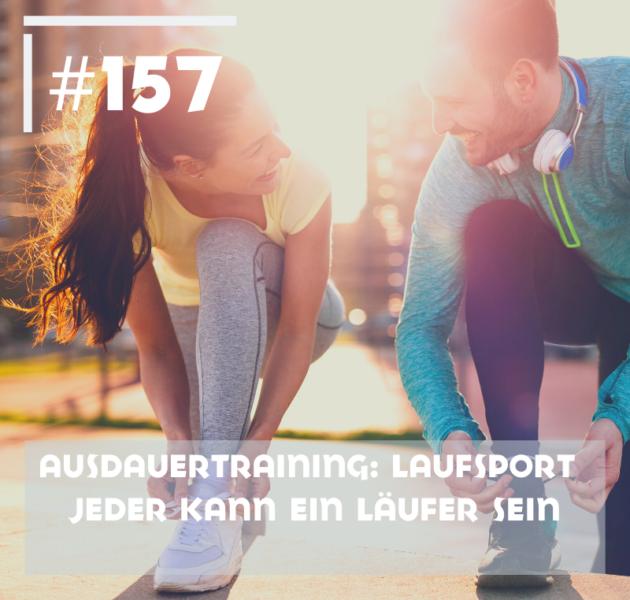 Ausdauertraining: Laufsport – Jeder kann ein Läufer sein