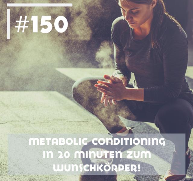 Metabolic Conditioning – In 20 Minuten zum Wunschkörper!