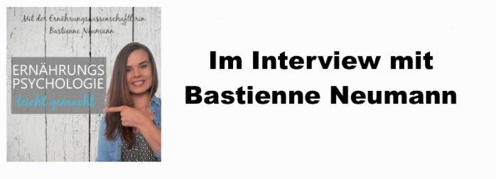 Ernährungspsychologie leicht gemacht – Das Interview mit Bastienne Neumann