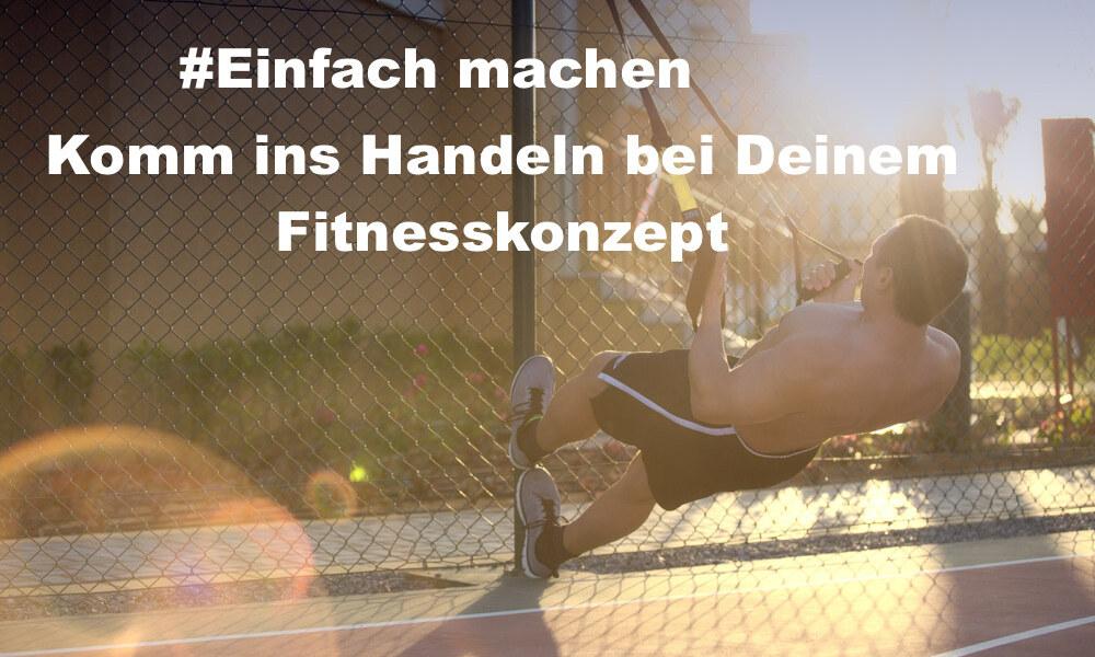 021 einfach machen – Komm mit Deiner Fitness ins Handeln