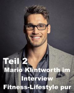 Mario Klintworth im zweiten Teil eines echten Fitness- und Bodybuilding Talk