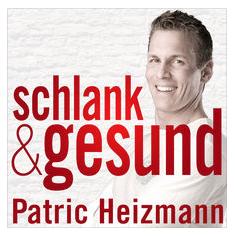 schlank & gesund mit Patric Heizmann
