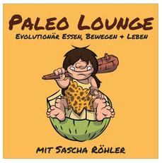Sascha Röhler und der Paleo Lounge Podcast