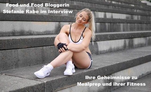 Mealprep für den ganzen Tag – Das Podcast Interviewspecial von Food und Fitness Bloggerin Stefanie Rabe