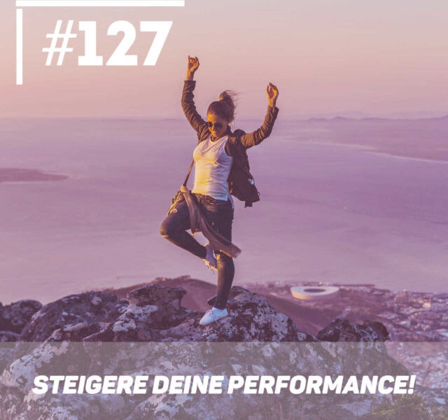 Steigere die Performance – High Performer Mindset