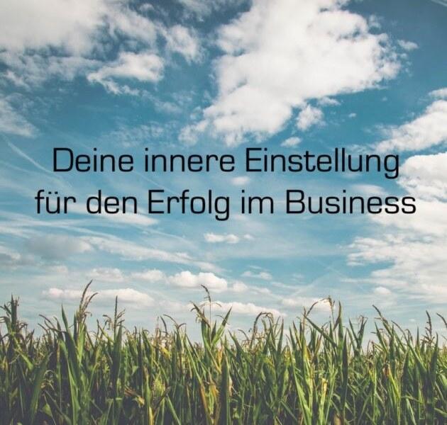 Deine Einstellung im eigenen Business