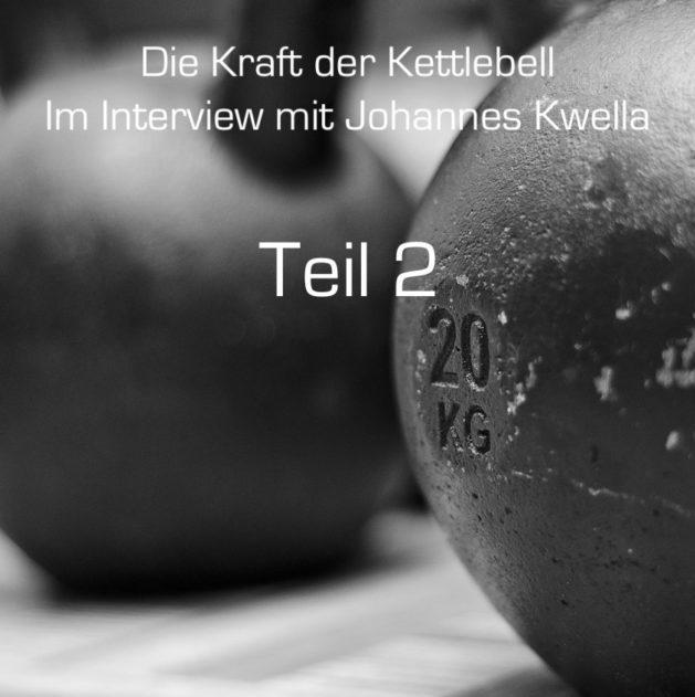 Kettlebell Weltmeister Johannes Kwella im Interview die Zweite