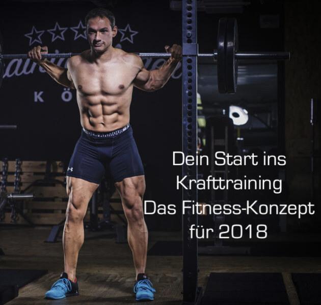 Dein Fitnesskonzept für 2018 – Powerlösungen für dein Krafttraining