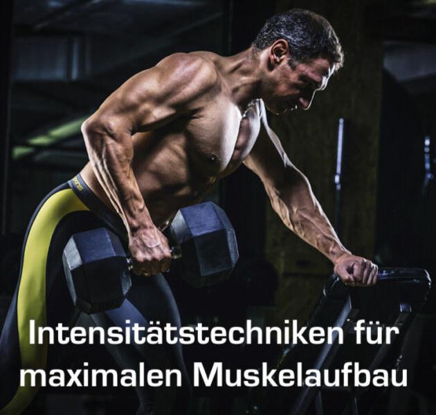 Mit Intensitätstechniken den Muskelaufbau fördern
