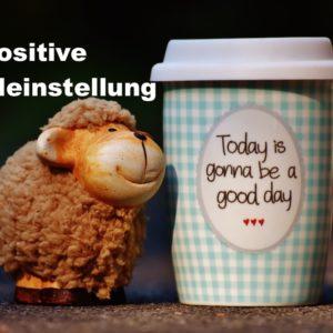 Wieso positives Denken mit Deinen Zielen verknüpft ist.