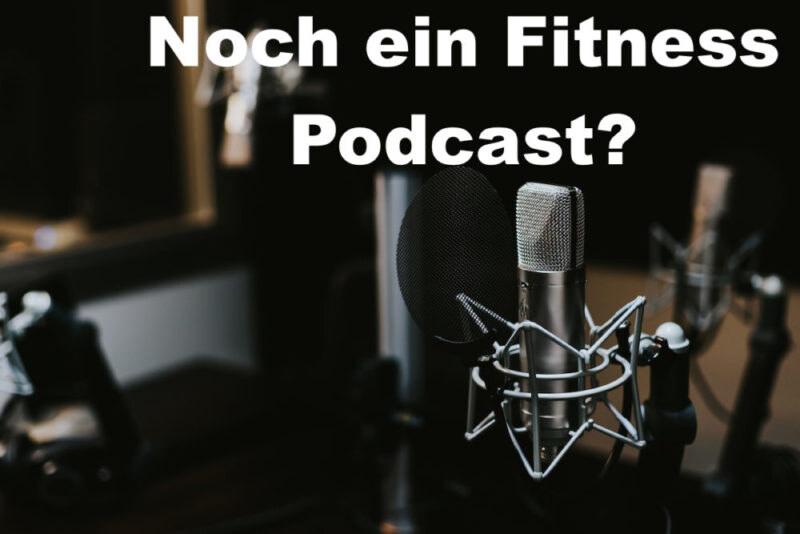 001 Noch ein Fitness Podcast?