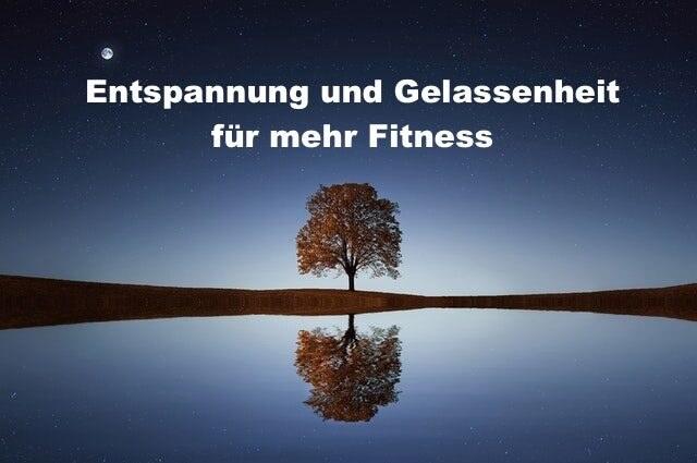 025 Entspannung und Gelassenheit für mehr Fitness