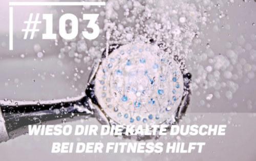 Kalt duschen? Wieso dir die kalte Dusche bei der Fitness hilft