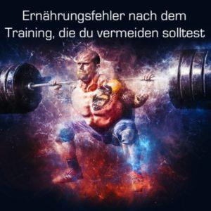 Ernährungsfehler die du nach dem Training in jedem Fall vermeiden solltest