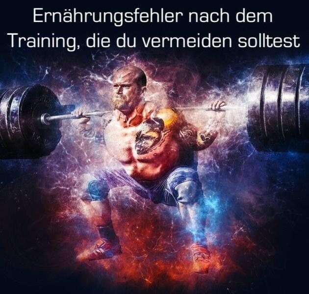 Diese Ernährungsfehler nach deinem Training, solltest du vermeiden