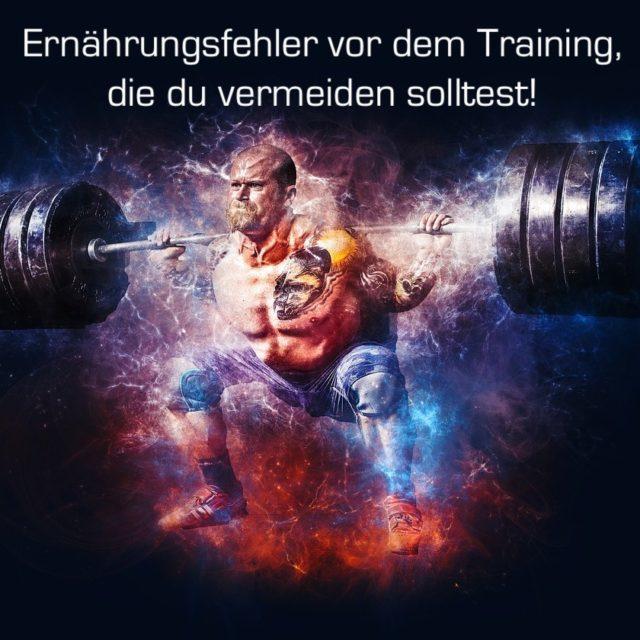 Ernährungsfehler, die du vor dem Training vermeiden solltest