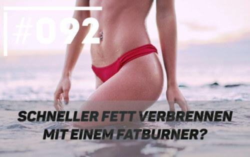 Schnell Fett verlieren mit einem Fatburner?
